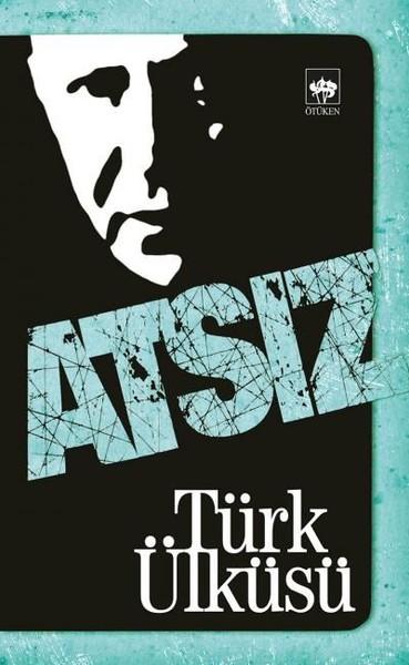 Türk Ülküsü kitap kapağı, Hüseyin Nihal Atsız