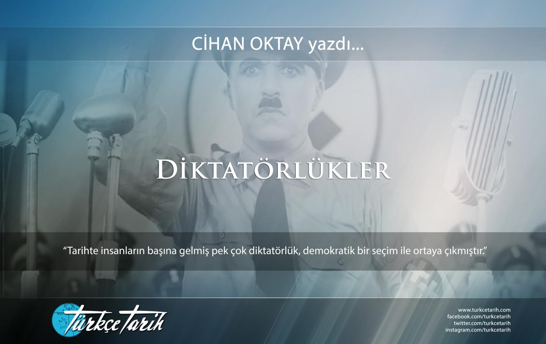 Cihan Oktay - Diktatörlükler