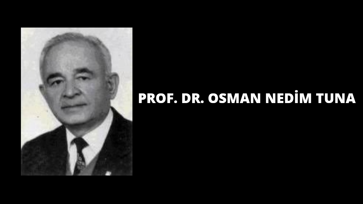 Prof. Dr. Osman Nedim Tuna