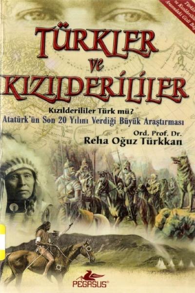 Türkler ve Kızılderililer kitap kapağı Ord.Prof.Dr. Reha Oğuz Türkkan PEGASUS YAYINLARI