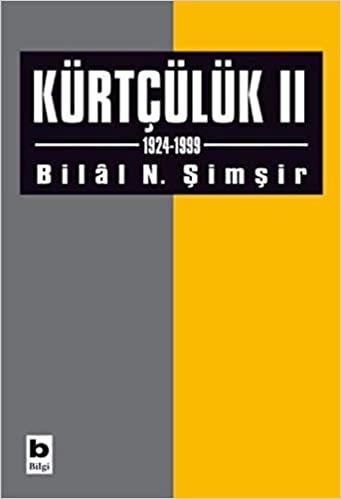 Kürtçülük II (1924-1999) kitap kapağı, Bilal N. Şimşir