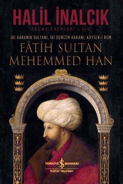 Fatih Sultan Mehemmed Han kitap kapağı, Halil İnalcık