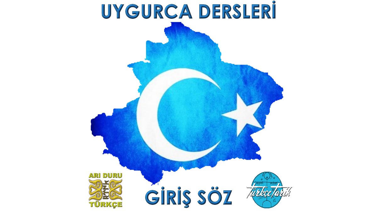 Uygur Türkçesi Öğreniyorum Giriş Söz