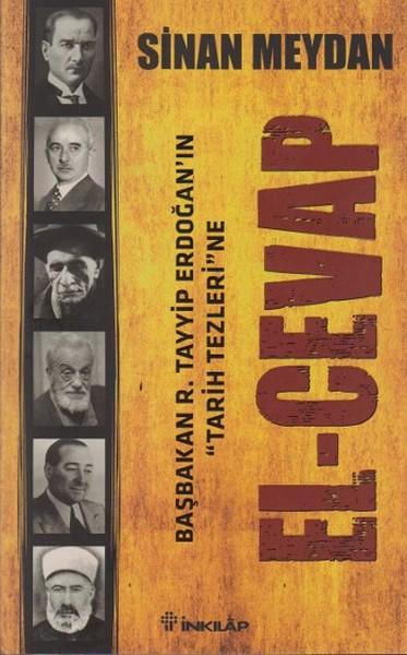 Başbakan R. Tayyip Erdoğan'ın Tarih Tezleri'ne El-Cevap kitap kapağı, Sinan Meydan