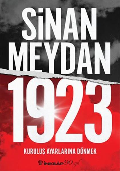 1923 Kuruluş Ayarlarına Dönmek kitap kapağı, Sinan Meydan