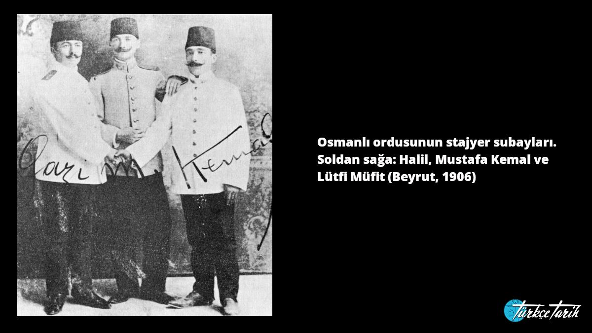Osmanlı ordusunun stajyer subayları. Soldan sağa: Halil, Mustafa Kemal ve Lütfi Müfit (Beyrut, 1906) -  Kaynak: Wikimedia Commons'tan Özgür medya deposu
