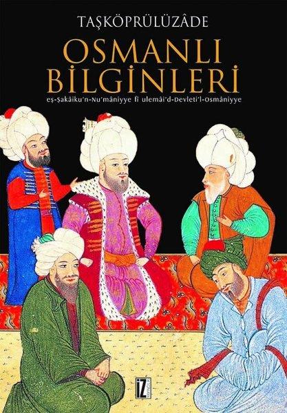 Osmanlı Bilginleri kitap kapağı, Taşköprülüzade Ahmet Efendi