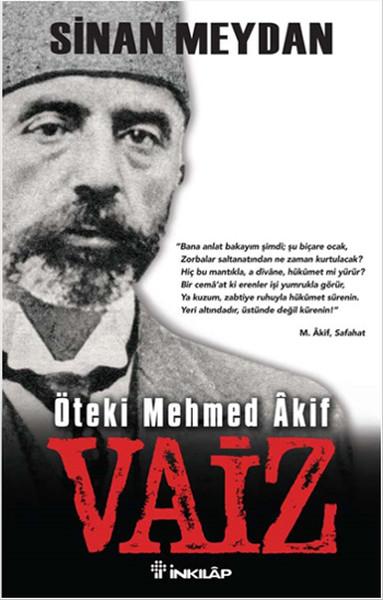 Vaiz Öteki Mehmed Akif kitap kapağı, Sinan Meydan