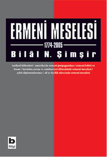 Ermeni Meselesi 1774-2005 kitap kapağı, Bilal N. Şimşir