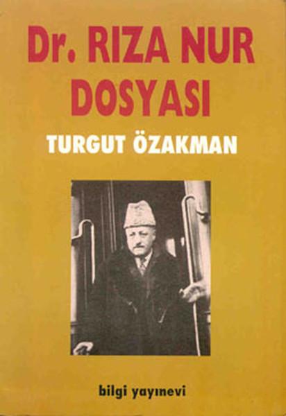 Dr. Rıza Nur Dosyası kitap kapağı, Turgut Özakman