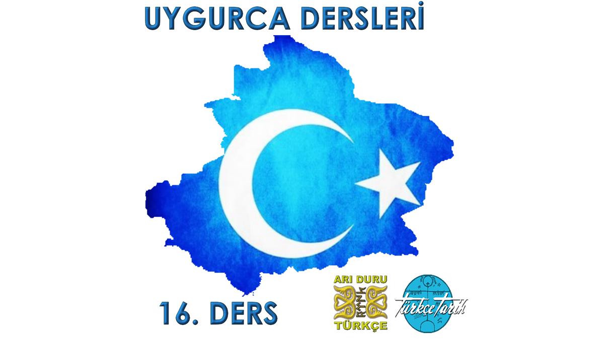 Uygur Türkçesi Öğreniyorum 16
