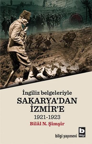 İngiliz Belgeleriyle Sakarya'dan İzmir'e kitap kapağı, Bilal N. Şimşir