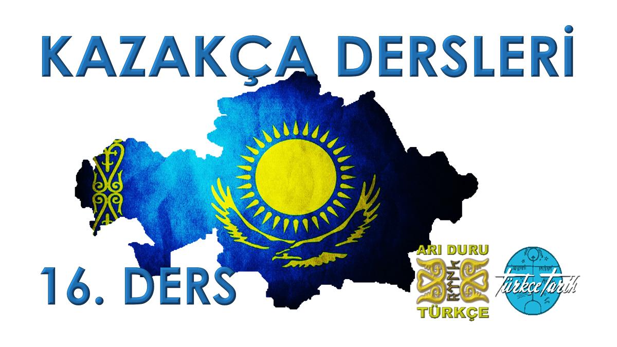 Kazakça Dersleri 16