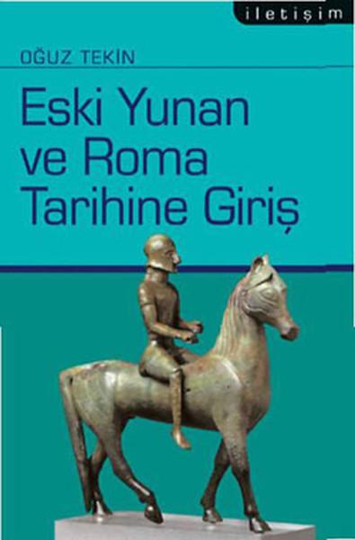 Eski Yunan ve Roma Tarihine Giriş kitap kapağı, Oğuz Tekin