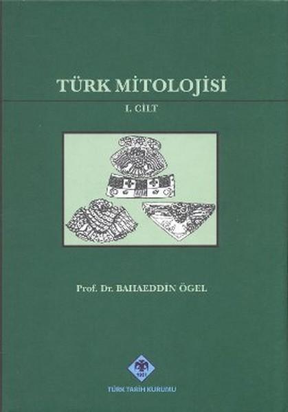 Türk Mitolojisi I. Cilt kitap kapağı, Bahaeddin Ögel