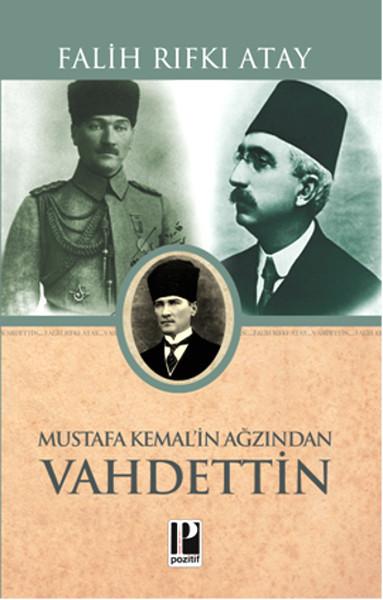 Mustafa Kemal'in Ağzından Vahdettin kitap kapağı, Falih Rıfkı Atay