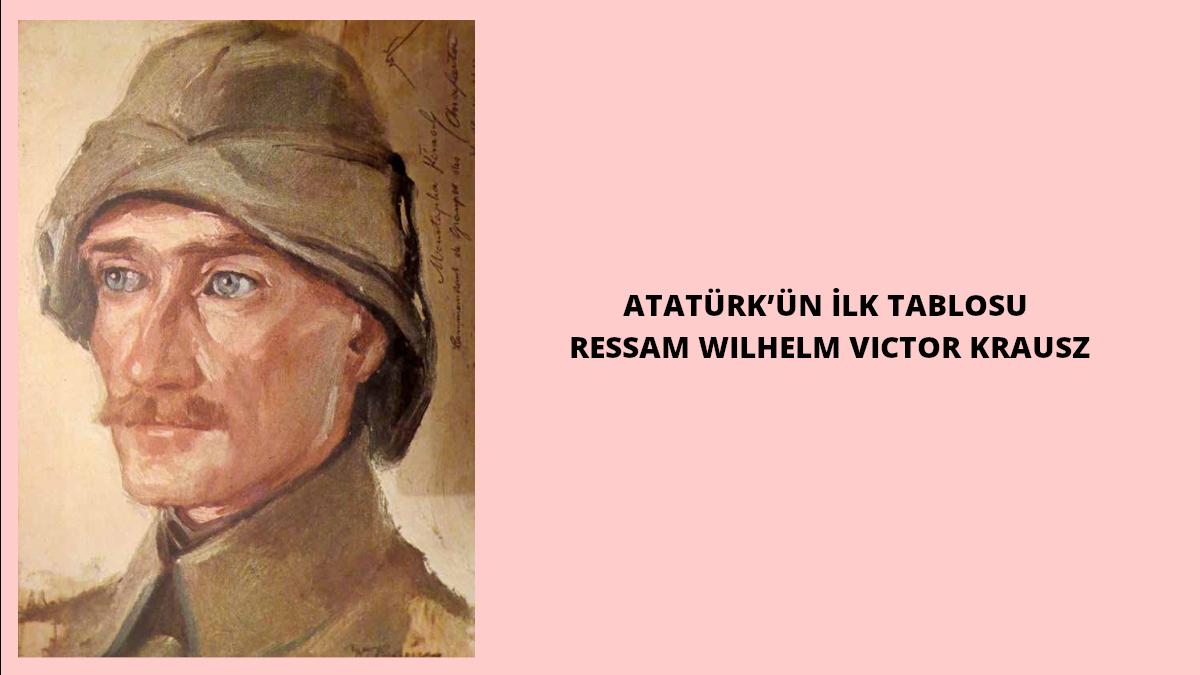 Alb. Mustafa Kemal'in Çanakkale Savaşları sırasında yapılmış bir yağlıboya portresi... Avusturya-Macaristan İmparatorluğu vatandaşı ressam Wilhelm Victor Krausz tarafından yapılan bu portre, aynı zamanda Atatürk'ün de ilk tablosudur. Bu katalogdaki fotoğraflar