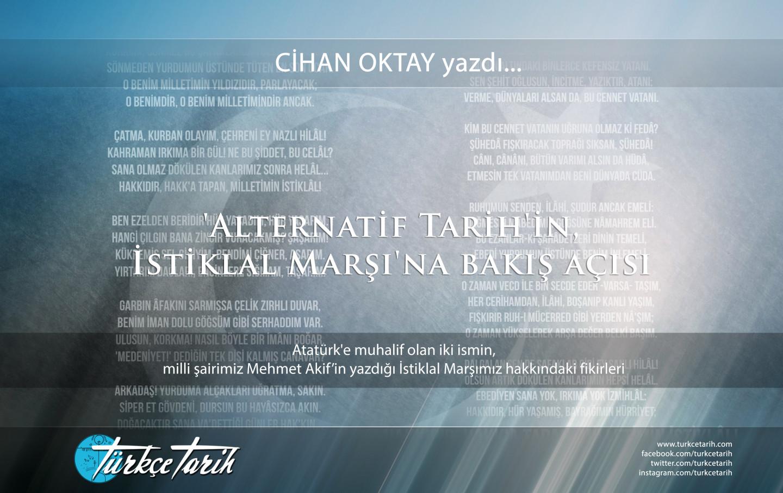 Cihan Oktay - 'Alternatif Tarih'in, İstiklal Marşı'na bakış açısı