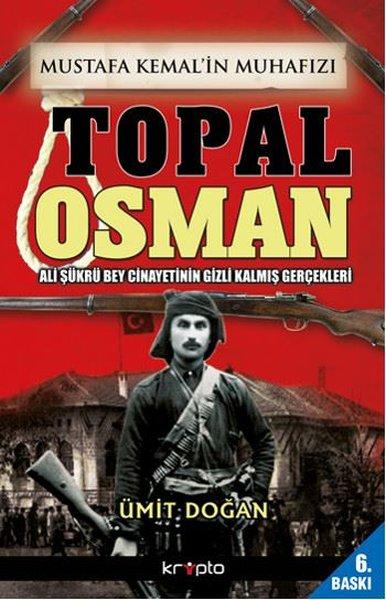 Mustafa Kemal'in Muhafızı Topal Osman kitap kapağı, Ümit Doğan