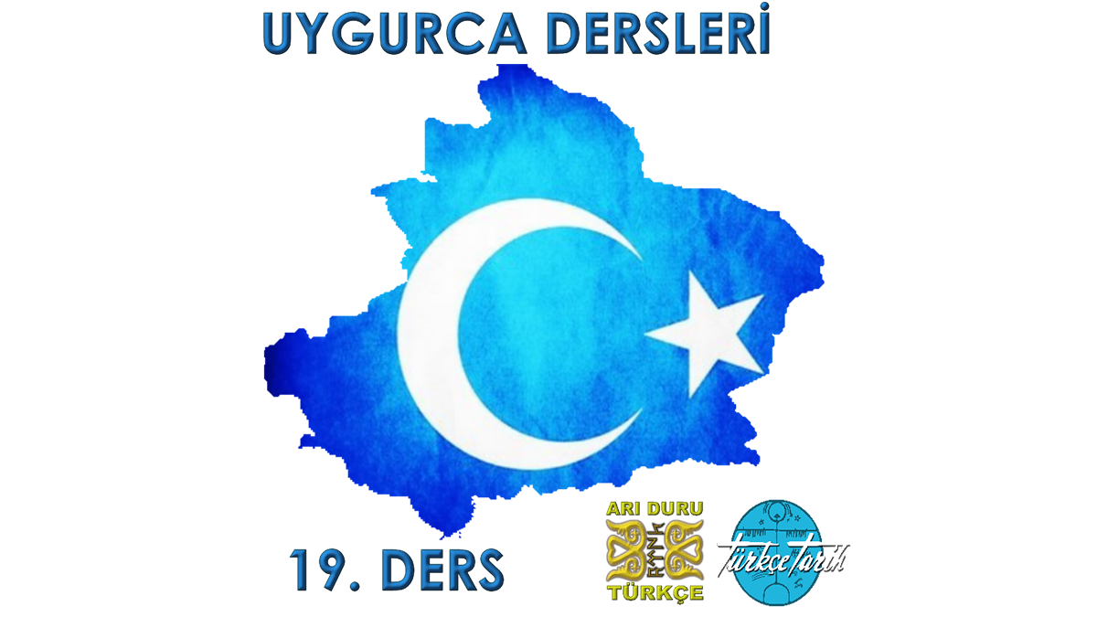 Uygur Türkçesi Öğreniyorum 19