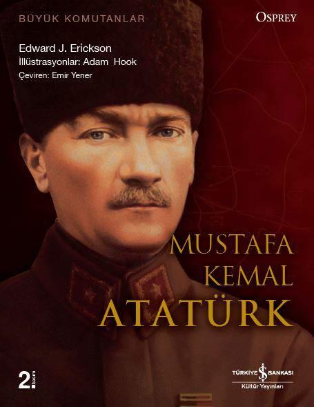 Mustafa Kemal Atatürk kitap kapağı, Edward J. Erickson