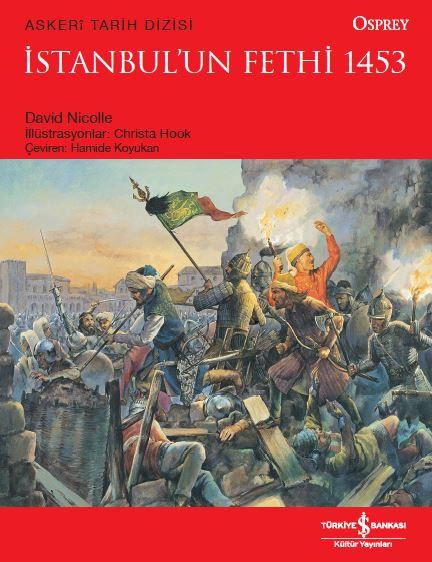 İstanbul'un Fethi 1453 kitap kapağı, David Nicolle