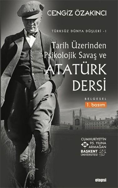 Tarih Üzerinden Psikolojik Savaş ve Atatürk Dersi kitap kapağı, Cengiz Özakıncı
