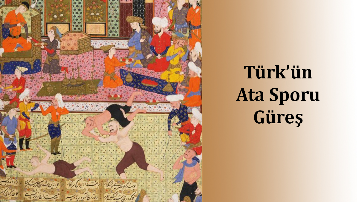 Türk'ün Ata Sporu Güreş
