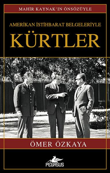 Amerikan İstihbarat Belgeleriyle Kürtler kitap kapağı, Ömer Özkaya